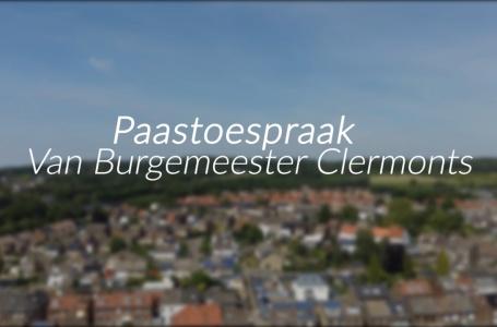 Bekijk hier de paastoespraak van Burgemeester Clermonts