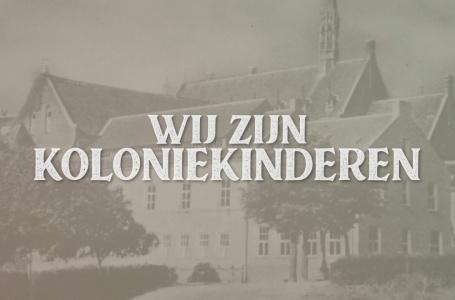Documentaire: wij zijn koloniekinderen
